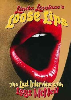 Linda Lovelace: Loose Lips: Her Last Interview