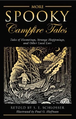 More Spooky Campfire Tales: Tales of Hauntings, Strange Happenings, and Other Local Lore (Paperback)