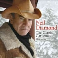 Neil Diamond - The Classic Christmas Album: Neil Diamond