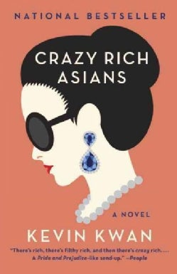 Crazy Rich Asians (Paperback)