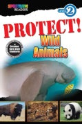 Protect! Wild Animals (Paperback)
