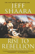 Rise to Rebellion: A Novel of the American Revolution (Paperback)