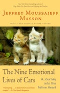 The Nine Emotional Lives of Cats: A Journey into the Feline Heart (Paperback)