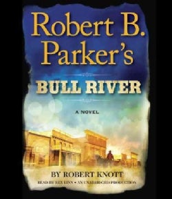Robert B. Parker's Bull River (CD-Audio)