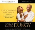 Uncommon Marriage: Learning About Lasting Love and Overcoming Life's Obstacles Together (CD-Audio)