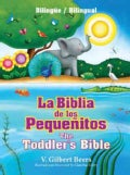 La Biblia de los pequenitos / The Toddler's Bible (Hardcover)