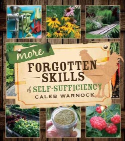 More Forgotten Skills of Self-Sufficiency (Paperback)