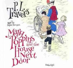 Mary Poppins and the House Next Door: Library Edition (CD-Audio)