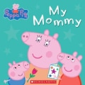 My Mommy (Board book)