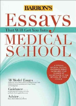 Essays That Will Get You Into Medical School (Paperback)