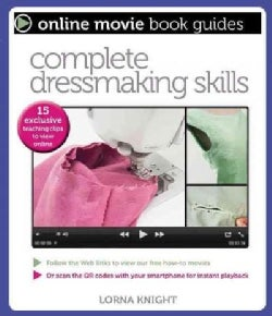 Complete Dressmaking Skills: With 15 Exclusive Teaching Videos to View Online (Paperback)