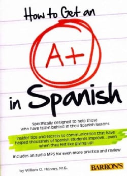How to Get an A+ in Spanish