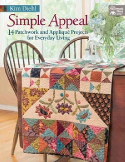 Simple Appeal: 14 Patchwork and Applique' Projects for Everyday Living (Paperback)