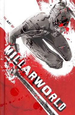The Art of Millarworld (Hardcover)