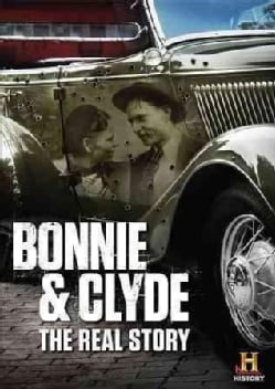 Bonnie And Clyde: The Real Story (DVD)