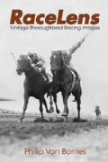 RaceLens: Vintage Thoroughbred Racing Images (Hardcover)
