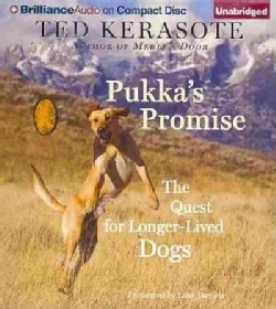 Pukka's Promise: The Quest for Longer-Lived Dogs (CD-Audio)