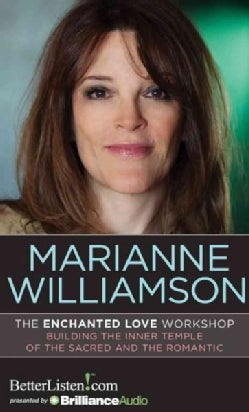 The Enchanted Love Workshop: Building the Inner Temple of the Sacred and the Romantic (CD-Audio)