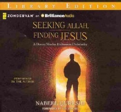 Seeking Allah, Finding Jesus: A Devout Muslim Encounters Christianity: Library Edition (CD-Audio)