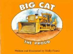 Big Cat the Proud (Paperback)