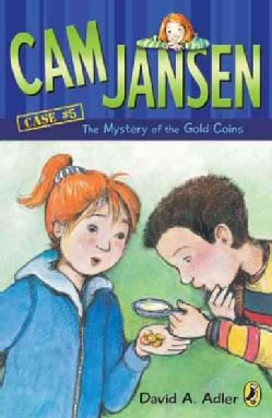 Cam Jansen and the Mystery of the Gold Coins: The Mystery of the Gold Coins (Paperback)