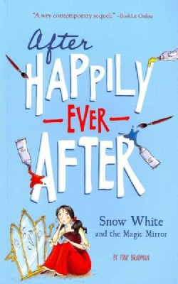 Snow White and the Magic Mirror (Paperback)