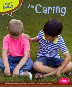 I Am Caring (Paperback)