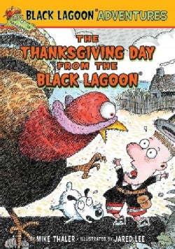 The Thanksgiving Day from the Black Lagoon (Hardcover)