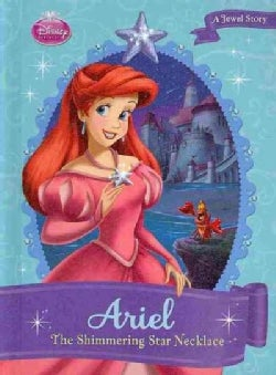 Ariel: The Shimmering Star Necklace (Hardcover)