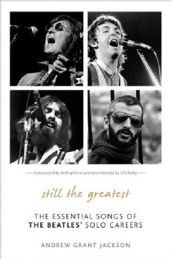 Still the Greatest: The Essential Songs of the Beatles' Solo Careers (Paperback)