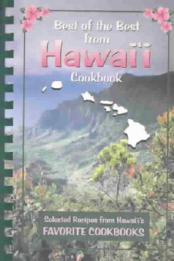 Best of the Best from Hawaii: Selected Recipes from Hawaii's Favorite Cookbooks (Spiral bound)