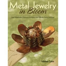 Kalmbach Publishing Books - Metal Jewelry In Bloom