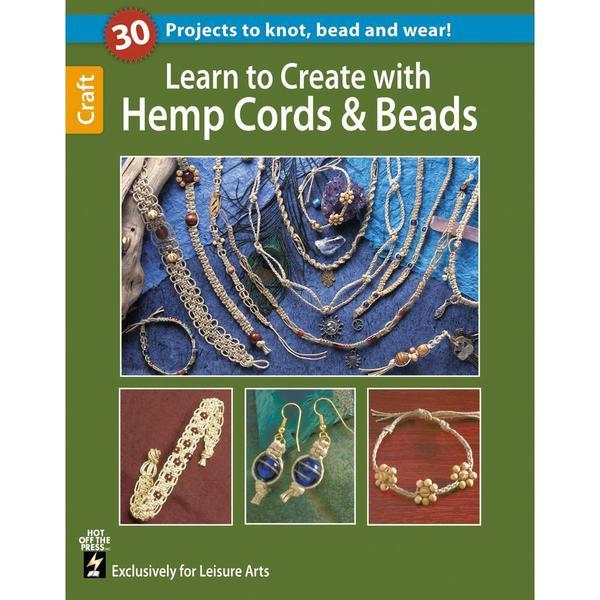 Leisure Arts - Learn To Create With Hemp Cords & Beads