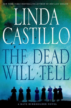 The Dead Will Tell (Hardcover)
