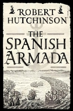 The Spanish Armada (Hardcover)