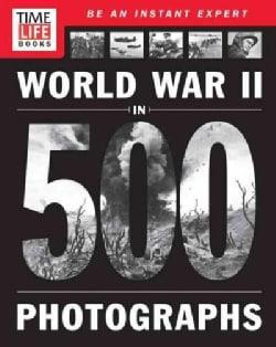 World War II in 500 Photographs (Paperback)