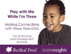 Play With Me While I'm Three: Making Connections With Three-Year-Olds (Cards)
