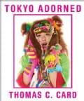 Tokyo Adorned (Hardcover)