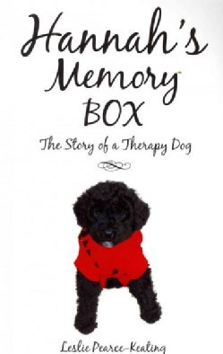 Hannah's Memory Box: The Story of a Therapy Dog (Paperback)