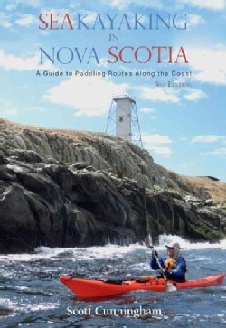 Sea Kayaking in Nova Scotia: A Guide to Paddling Routes Along the Coast (Paperback)