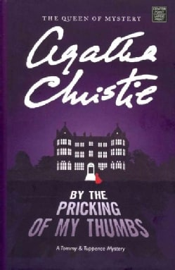 By the Pricking of My Thumbs (Hardcover)
