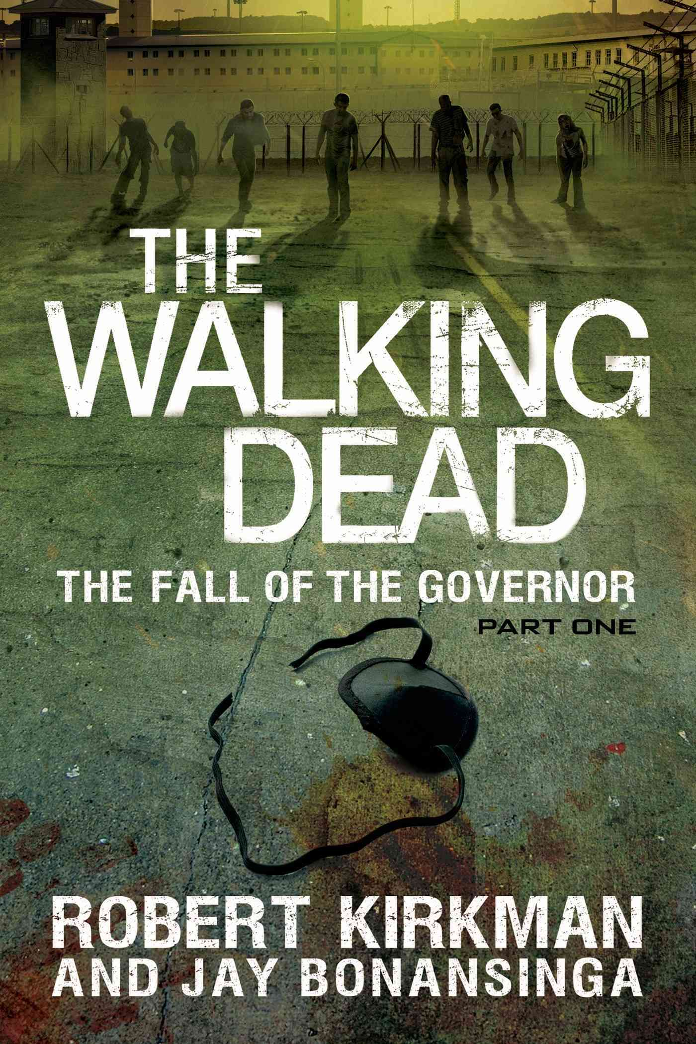 The Walking Dead: The Fall of the Governor Part One (Paperback)