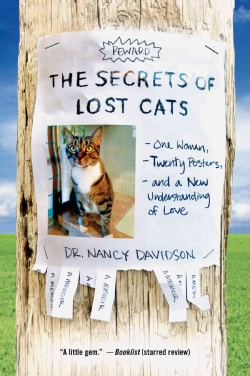The Secrets of Lost Cats: One Woman, Twenty Posters, and a New Understanding of Love (Paperback)