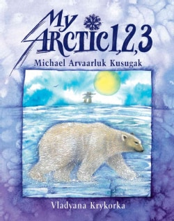 My Arctic 1, 2, 3 (Hardcover)