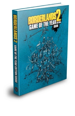Borderlands 2: Game of the Year Edition Strategy Guide (Hardcover)