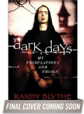 Dark Days: My Tribulations and Trials (Hardcover)