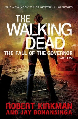 The Walking Dead: The Fall of the Governor Part Two (Hardcover)