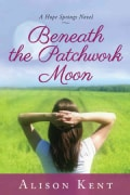 Beneath the Patchwork Moon (Paperback)