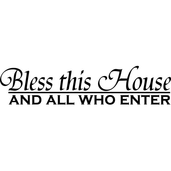 Design on Style 'Bless this House and all who enter' Vinyl Art Quote