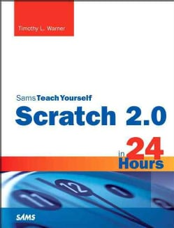 Scratch 2.0 in 24 Hours (Paperback)